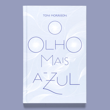 <cite>O olho mais azul</cite> by Toni Morrison (Companhia das Letras)