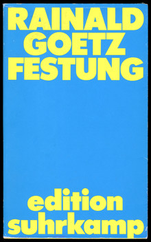 <cite>Festung</cite> by Rainald Goetz