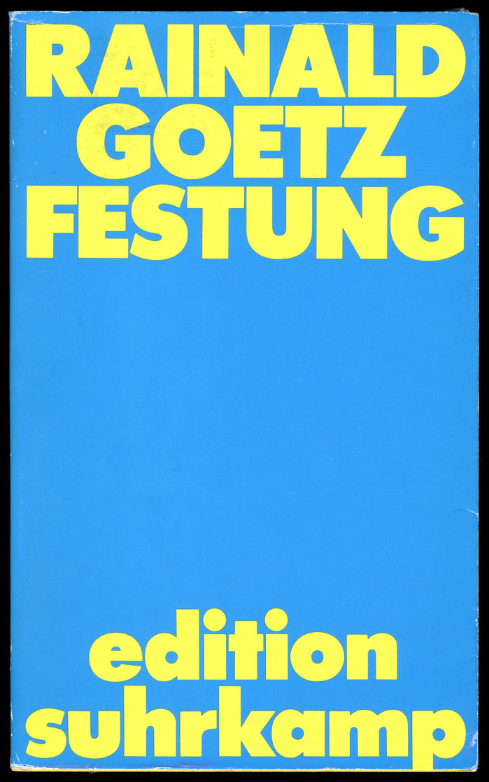 Festung by Rainald Goetz