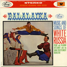 <cite>Balalaika – Music And Songs Of White Russia </cite>album art