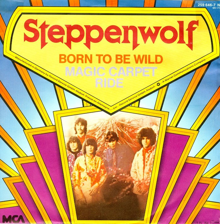 """Born To Be Wild"" / ""Magic Carpet Ride"" – Steppenwolf (MCA Germany)"