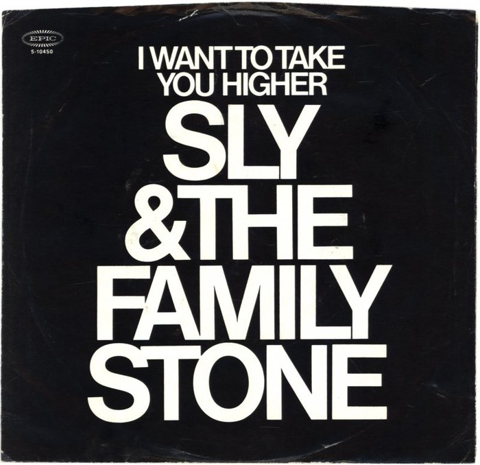 """I Want To Take You Higher"" – Sly & the Family Stone (1970 reissue) 2"