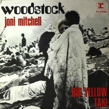 "Joni Mitchell – ""Woodstock"" / ""Big Yellow Taxi"" single cover"