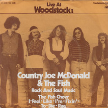 """Rock And Soul Music"" / ""The Fish Cheer I-Feel-Like-I'm-Fixin'-To-Die Rag"" – Country Joe & The Fish"