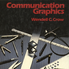 <cite>Communication Graphics</cite> by Wendell C. Crow