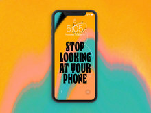 """Stop Looking at Your Phone"" wallpaper"