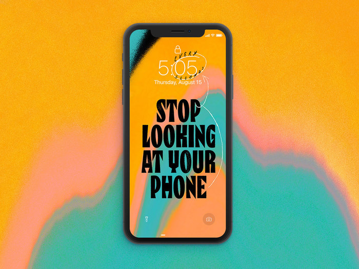 """Stop Looking at Your Phone"" wallpaper 1"