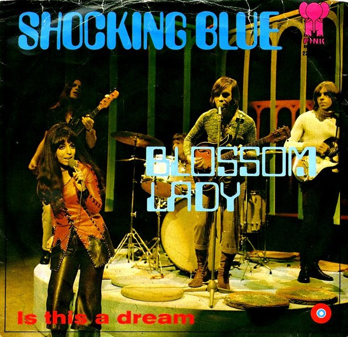 """Shocking Blue – """"Blossom Lady"""" / """"Is This a Dream"""" Dutch single cover"""