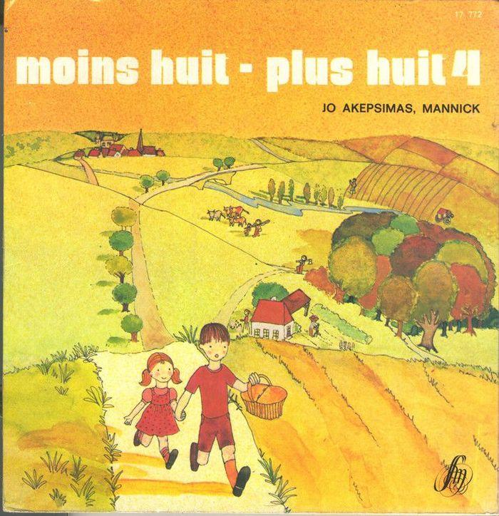Jo Akepsimas, Pierre Dhombre, Mannick – Moins huit/ Plus huit album art 6