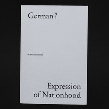 <cite>German? Expression of Nationhood</cite>