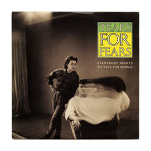 """Everybody Wants To Rule The World"" – Tears For Fears"