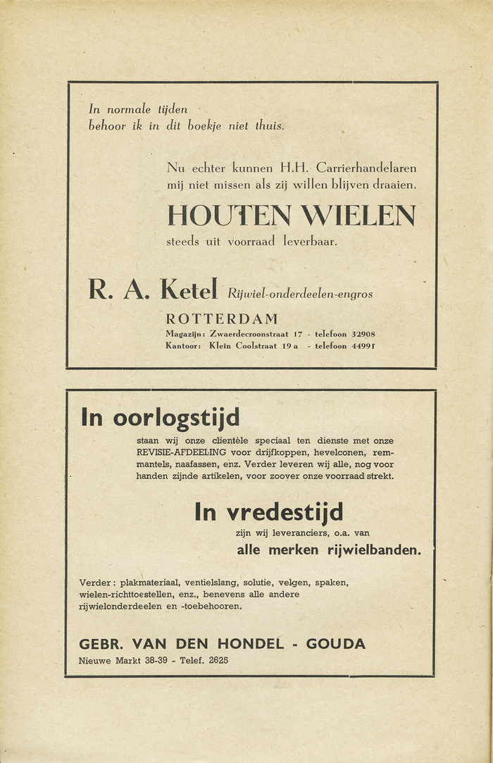 """Advertisement for wooden wheels: """"In normal times, I should not belong in this booklet. However, in these times, the bicycle repair gentlemen cannot do without me if they want to keep their trade on track"""". The ad below, using Gill Sans and Beton, mentions both current service (in war time) and future stock (in time of peace)."""