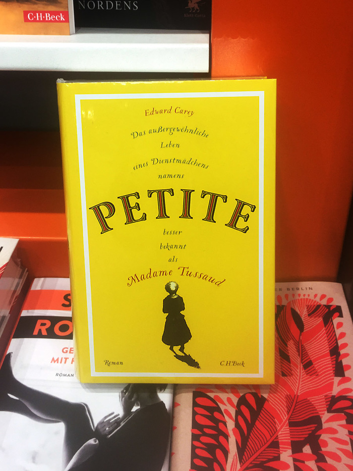 Petite by Edward Carey (German edition, C.H. Beck) 1