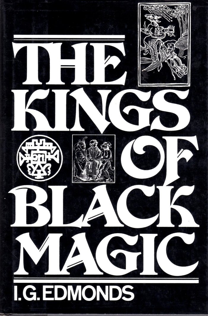 The Kings of Black Magic – I.G. Edmonds