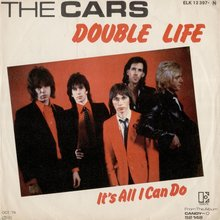 """Double Life"" / ""All I Can Do"" – The Cars"