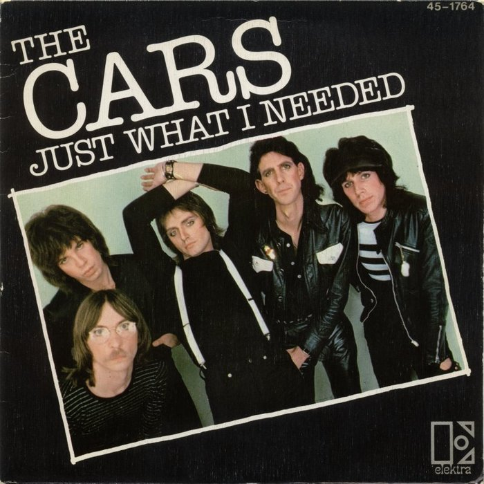 """""""Just What I Needed"""" / """"I'm In Touch With Your World"""" – The Cars"""