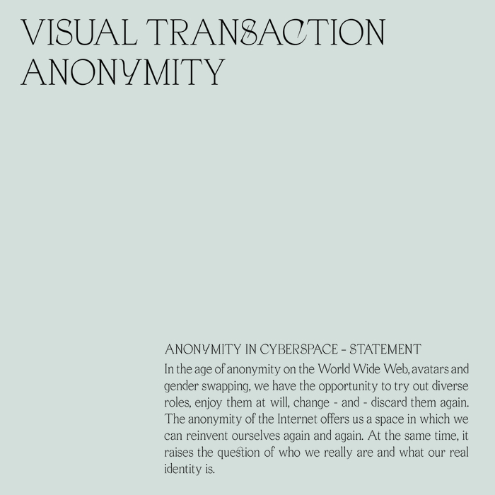 Anonymity in Cyberspace 3