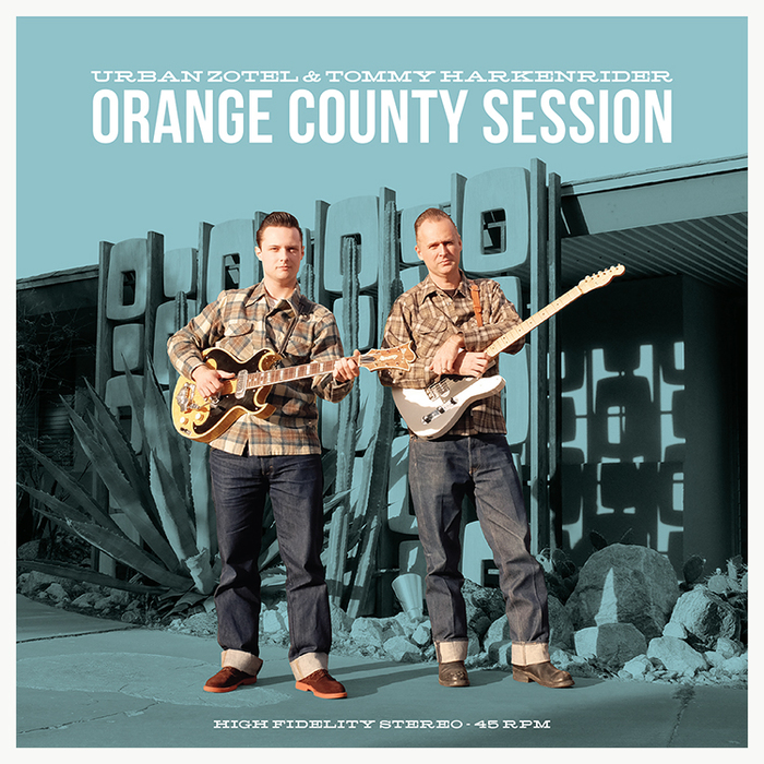 Orange County Session – Urban Zotel & Tommy Harkenrider