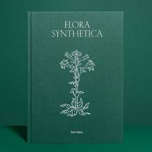 <cite>Flora Synthetica</cite> by Julie Vallon
