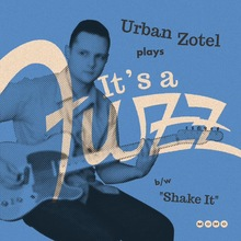 """It's a Fuzz"" – Urban Zotel"