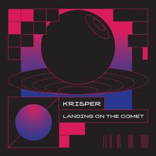 <cite>Landing on the Comet</cite> – Krisper