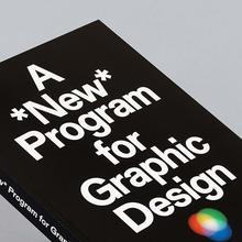 <cite>A *New* Program for Graphic Design</cite> – David Reinfurt