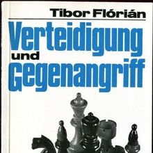 <cite>Verteidigung und Gegenangriff</cite> by Tibor Flórián