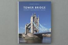 <cite>Tower Bridge: History, Engineering, Design</cite>