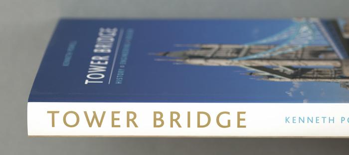 Tower Bridge: History, Engineering, Design 2