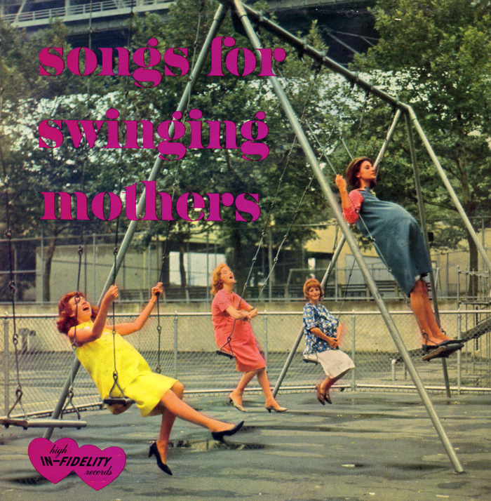 Songs For Swinging Mothers 1