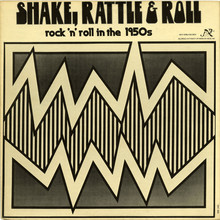 <cite>Shake, Rattle &amp; Roll. Rock 'n' roll in the 1950s</cite>