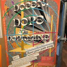 """Dosen, Dope & Dopamine"" poster"