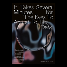 <cite>It Takes Several Minutes For The Eyes to Adjust To The Dark</cite>