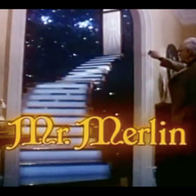 <cite>Mr. Merlin</cite> (1981) logo and opening titles