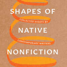<cite>Shapes of Native Nonfiction</cite>