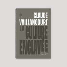 <cite>La culture enclavée</cite>