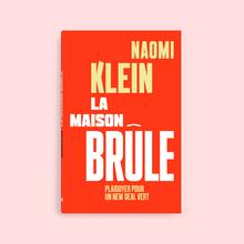 <cite>La maison brûle</cite> by Naomi Klein