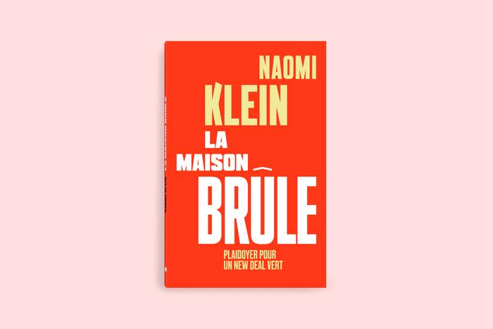 La maison brûle by Naomi Klein 1