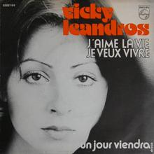 """""""J'aime la Vie – Je Veux Vivre"""" / """"Un Jour Viendra"""" – Vicky Leandros"""