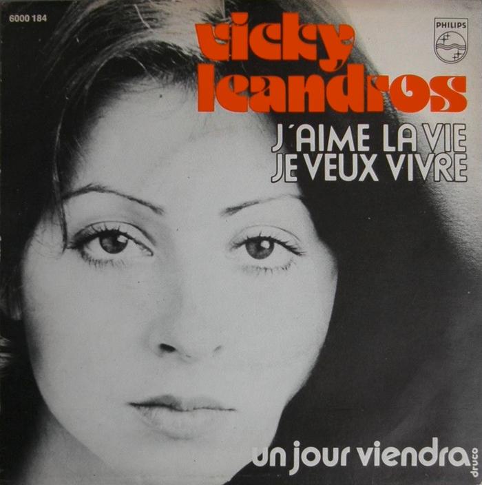 """Vicky Leandros – """"J'aime la Vie – Je Veux Vivre"""" / """"Un Jour Viendra"""""""