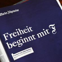 """""""Freiheit beginnt mit F"""" campaign by <cite>Frankfurter Allgemeine</cite>"""