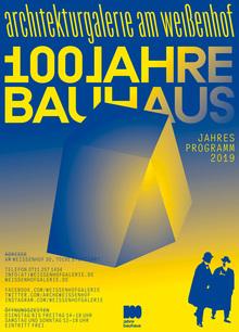 Architekturgalerie am Weißenhof, Bauhaus Year 2019