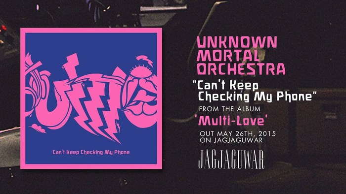 """""""Can't Keep Checking My Phone"""", from the album Multi-Love (Jagjaguwar, 2015)."""