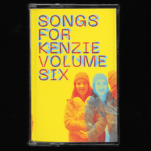 <cite>Songs For Kenzie Volume Six</cite>