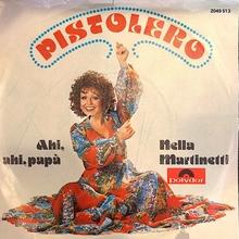 """""""Pistolero"""" / """"Ahi, ahi, papà"""" – Nella Martinelli"""
