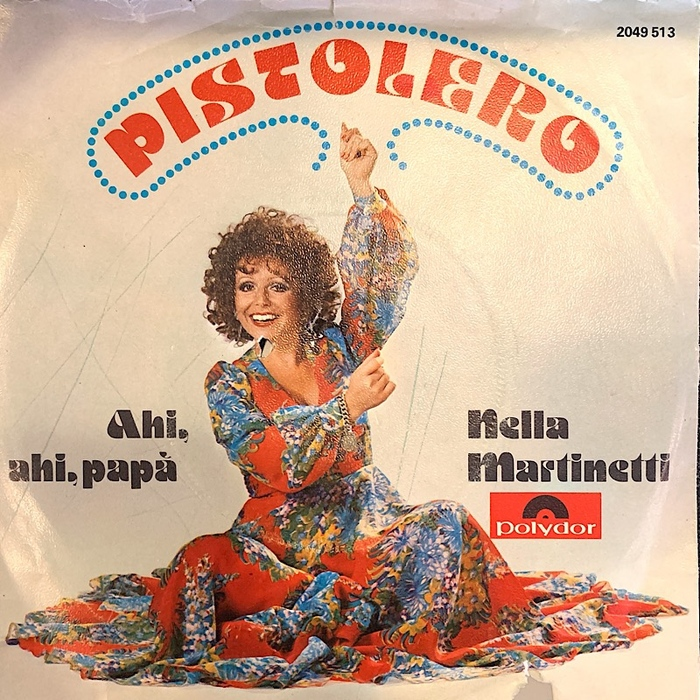 """Nella Martinelli – """"Pistolero"""" / """"Ahi, ahi, papà"""""""